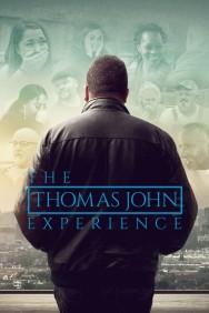 The Thomas John Experience
