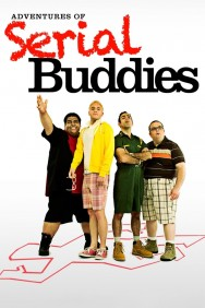 Adventures of Serial Buddies